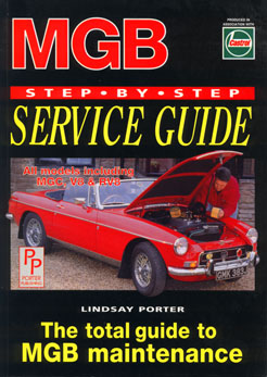 MGB Step by Step Service Guide