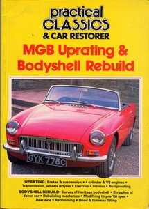 Practical Classics & Car Restorer - MGB Upgrating & Bodyshell Rebuild